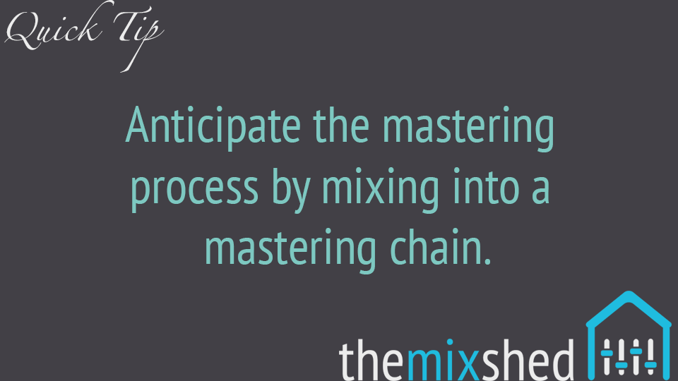 Master While You Mix