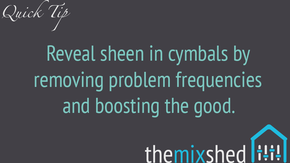 Reveal Sheen in Your Cymbals